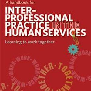 a-handbook-for-interprofessional-practice-in-the-human-services-learning-to-work-together