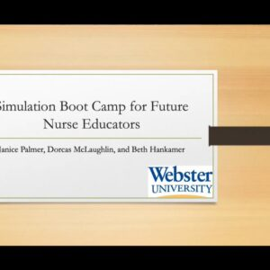 """""""A Simulation Boot Camp for Future Nurse Educators..."""