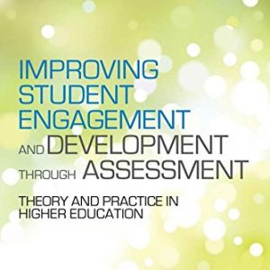 improving-student-engagement-and-development-through-assessment-theory-and-practice-in-higher-education