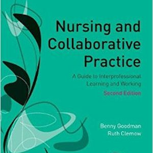 nursing-and-collaborative-practice-a-guide-to-interprofessional-learning-and-working