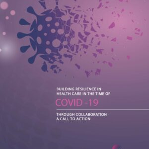 "Report ""Building Resilience in Health Care in the..."
