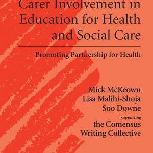 service-user-and-carer-involvement-in-education-for-health-and-social-care-promoting-partnership-for-health
