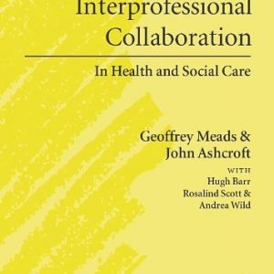 he-case-for-interprofessional-collaboration-in-health-and-social-care